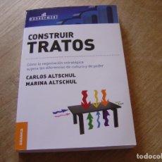 Libros de segunda mano: CONSTRUIR TRATOS. CARLOS ALTSCHUL, MARINA ALTSCHUL GRANICA 2009.. Lote 175250564