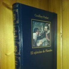 Libros de segunda mano: EL EJERCITO DE FLANDES, GEOFFREY PARKER, BIBLIOTECA HISTORIA DE ESPAÑA, RBA. Lote 175328700