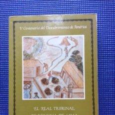 Livros em segunda mão: EL REAL TRIBUNAL DE MINERÍA DE LIMA 1785 - 1821 MIGUEL MOLINA MARTÍNEZ. Lote 175337649