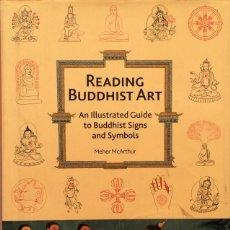Libros de segunda mano: READING BUDDHIST ART - MEHER MCARTHUR. Lote 175378709