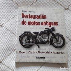 Libros de segunda mano: RESTAURACION DE MOTOS ANTIGUAS. Lote 175393840