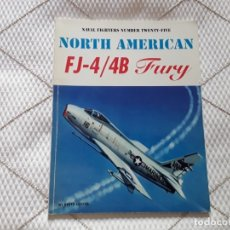 Libros de segunda mano: NORTH AMERICAN FJ-4/4B FURY.. Lote 175394883