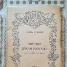 Libros de segunda mano: PRIMEROS JUEGOS FLORALES CELEBRADOS EN 1950 - CABRERA DE MATARÓ 1951. Lote 175409729