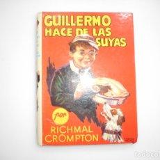 Libros de segunda mano: RICHMAL CROMPTON GUILLERMO HACE DE LAS SUYAS Y95794. Lote 175428960