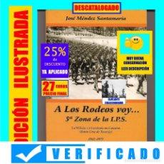 Libros de segunda mano: A LOS RODEOS VOY... 5ª ZONA DE LA IPS INSTRUCCIÓN PREMILITAR SUPERIOR MILICIA UNIVERSITARIA TENERIFE. Lote 175439580