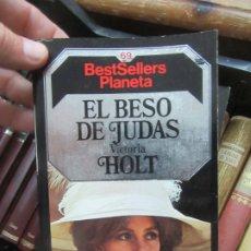 Libros de segunda mano: EL BESO DE JUDAS, VICTORIA HOLT. L.17332-102. Lote 175482668