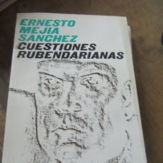 Libros de segunda mano: CUESTIONES RUBENDARIANAS, ERNESTO MEJIA SANCHEZ. L.17332-129. Lote 175493214