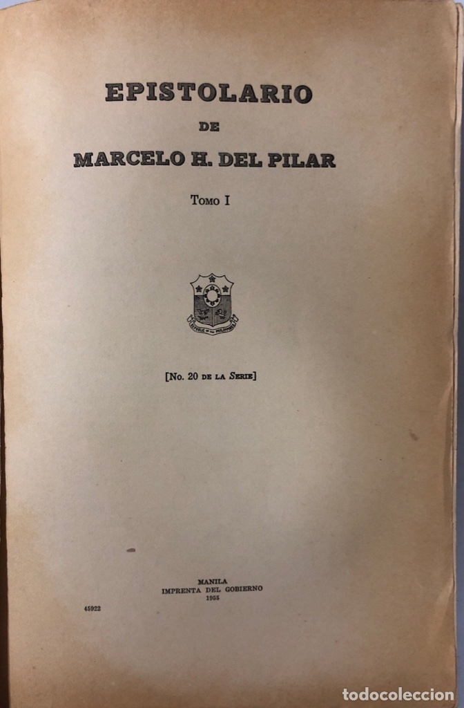 Libros de segunda mano: EPISTOLARIO DE MARCELO H. DEL PILAR. TOMO I. IMPRENTA DEL GOBIERNO. MANILA, 1955. PAGINAS: 310. - Foto 3 - 175500642