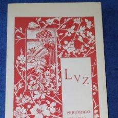 Libros de segunda mano: LUZ - PERIODICO SEMANAL ARTE MODERNO - 1897 - 1898 - MODERNISMO - RUSIÑOL. Lote 175540829