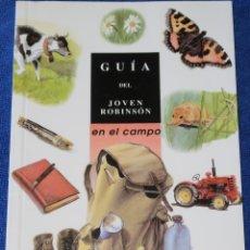 Libros de segunda mano: GUÍA DEL JOVEN ROBINSON EN EL CAMPO - SYLVIE BÉZUEL - EDELVIVES (1998). Lote 175543484