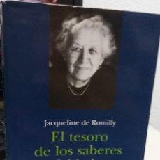 Libros de segunda mano: EL TESORO DE LOS SABERES OLVIDADOS - DE ROMILLY, JACQUELINE. Lote 175546550