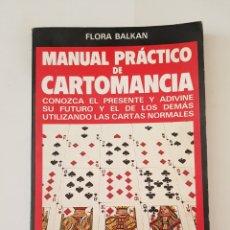 Libros de segunda mano: MANUAL PRACTICO DE CARTOMANCIA - FLORA BALKAN - TDK357. Lote 175552707