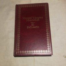 Libros de segunda mano: MANUEL VÁZQUEZ MONTALBÁN EL BALNEARIO. Lote 175587958