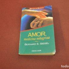 Libros de segunda mano: AMOR MEDICINA MILAGROSA - BERNARD SIEGEL - AJB. Lote 175612282