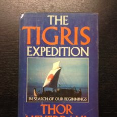 Libros de segunda mano: THE TIGRIS EXPEDITION, HEYERDAHL, THOR, 1981. Lote 175662914