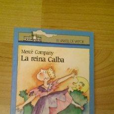 Libros de segunda mano: LLIBRE «LA REINA CALBA». MERCÈ COMPANY. COL·LECIÓ VAIXELL DE VAPOR.. Lote 175689940