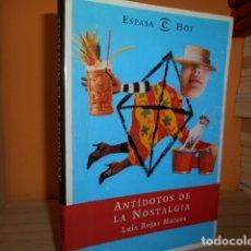 Libros de segunda mano: ANTIDOTOS DE LA NOSTALGIA / LUIS ROJAS MARCOS. Lote 175712097