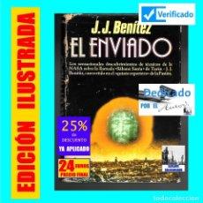 Libros de segunda mano: EL ENVÍADO - JUANJO JUAN JOSÉ J.J. BENÍTEZ - DEDICADO POR EL AUTOR - JESÚS DE NAZARET SÁBANA SANTA. Lote 175581559