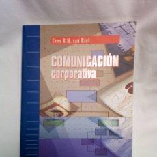 Libros de segunda mano: COMUNICACIÓN CORPORATIVA VAN RIEL. Lote 175716279