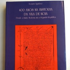 Libri di seconda mano: 400 ANOS DA VILA DE NOIA. Lote 175723395