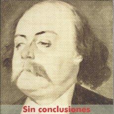 Libros de segunda mano: ANTONIO ÁLVAREZ DE LA ROSA-SIN CONCLUSIONES.FUNDACIÓN CAJACANARIAS.2000.. Lote 175726052