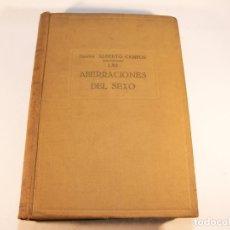 Libros de segunda mano: LAS ABERRACIONES DEL SEXO. DOCTOR ALBERTO CAMPOS. EDICIONES JASON. BARCELONA. 1932.. Lote 175752693