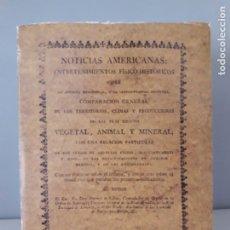 Libros de segunda mano: NOTICIAS AMERICANAS: ENTRETENIMIENTOS FÍSICO-HISTÓRICOS - ANTONIO DE ULLOA - 1993. Lote 175774160