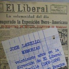 Libros de segunda mano: JOSÉ LAGUILLO. MEMORIAS. VEINTISIETE AÑOS EN LA DIRECCIÓN DE EL LIBERAL DE SEVILLA (1909-1936). Lote 175784283