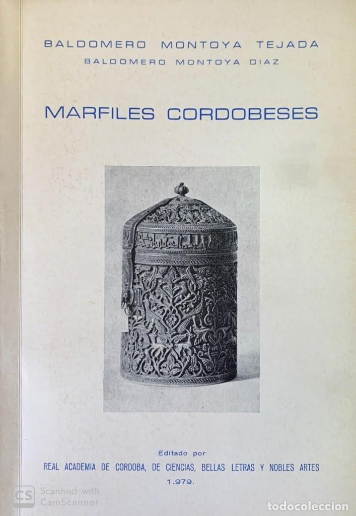 BALDOMERO MONTOYA TEJADA. MARFILES CORDOBESES. CÓRDOBA, 1979. (Libros de Segunda Mano - Bellas artes, ocio y coleccionismo - Otros)