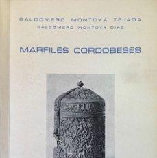 Libros de segunda mano: BALDOMERO MONTOYA TEJADA. MARFILES CORDOBESES. CÓRDOBA, 1979.. Lote 175836385