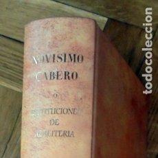 Libros de segunda mano: NOVÍSIMO CABERO O INSTITUCIONES DE ALBEITERIA .SAMPEDRO, GUILLERMO. Lote 175844838