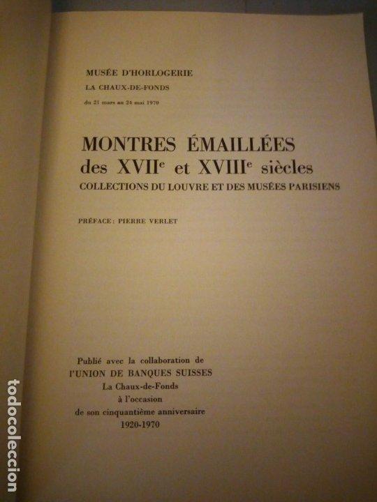 Libros de segunda mano: Montres émaillées des XVIIème et XVIIIème siècles,collection du louvre et des musees parisiens, - Foto 2 - 175850549