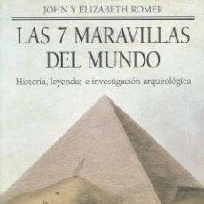 Libros de segunda mano: LAS 7 MARAVILLAS DEL MUNDO (HISTORIA, LEYENDAS E INVESTIGACIÓN ARQUEOLÓGICA). Lote 175859814