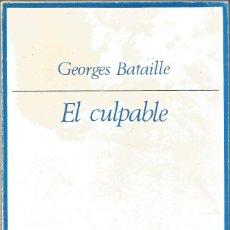 Libros de segunda mano: GEORGES BATAILLE. EL CULPABLE. TAURUS. Lote 175865655