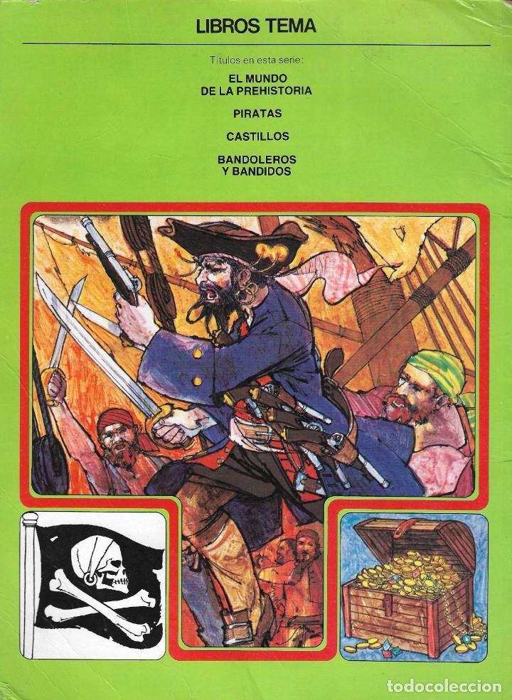 Libros de segunda mano: PIRATAS - COLECCIÓN LIBROS TEMA - CLIPER PLAZA & JANES - Barcelona, 1981. - Foto 6 - 175886005