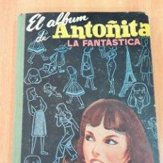Libros de segunda mano: EL ALBUM DE ANTOÑITA LA FANTASTICA. BORITA CASAS. 1958. W. Lote 175888359