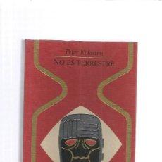 Libros de segunda mano: NO ES TERRESTRE KOLOSIMO. Lote 175890615