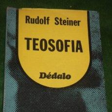 Libros de segunda mano: TEOSOFIA, DE RUDOLF STEINER - ED.DEDALO 1977. Lote 175915329
