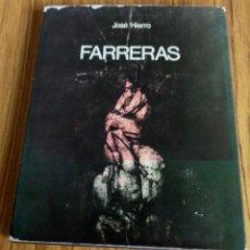 Libros de segunda mano: FERRERAS - JOSÉ HIERRO - COLECCIÓN GALERÍA JUANA MORDÓ 1976 . Lote 175936692