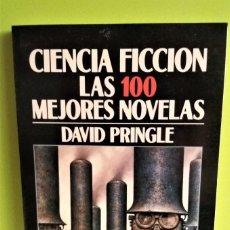 Libros de segunda mano: CIENCIA FICCIÓN. LAS 100 MEJORES NOVELAS - DAVID PRINGLE - MINOTAURO. Lote 175937885