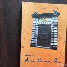 Libros de segunda mano: HOMENAJE A ANTONIO DOMÍNGUEZ ORTIZ. Lote 175956957