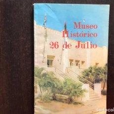 Libros de segunda mano: MUSEO HISTÓRICO 26 DE JULIO. EDICIONES ORIENTE. SANTIAGO DE CUBA. 1978. Lote 175957702