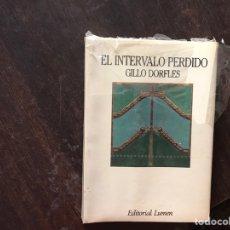 Libros de segunda mano: EL INTERVALO PERDIDO. GRILLO DORFLES. PRECINTADO. COMO NUEVO. Lote 175959873