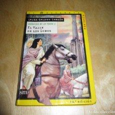 Libros de segunda mano: EL VALLE DE LOS LOBOS. CRÓNICAS DE LA TORRE I. LAURA GALLEGO GARCÍA. Lote 175962260