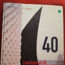Libros de segunda mano: LOUISIANA AT 40. THE COLLECTION TODAY (LOUISIANA MUSEUM OF MODERN ART). Lote 175972368