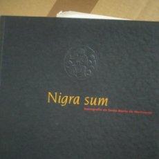 Libros de segunda mano: NIGRA SUM: ICONOGRAFIA DE SANTA MARIA DE MONTSERRAT - BARDOLET, SEBASTIÀ M. ; LAPLANA, JOSEP DE C.. Lote 175982094