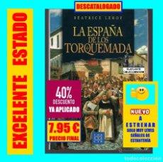 Libros de segunda mano: LA ESPAÑA DE LOS TORQUEMADA - BEATRICE LEROY - THASSALIA - 1996 - NUEVO - 7.95 EUROS FINAL. Lote 176001978