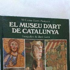 Libros de segunda mano: EL MUSEU D'ART DE CATALUNYA. Lote 176017259