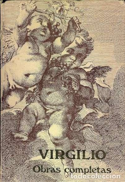 0014182 OBRAS COMPLETAS DE VIRGILIO EDICION ILUSTRADA / MARCIAL OLIVAR (Libros de Segunda Mano (posteriores a 1936) - Literatura - Otros)