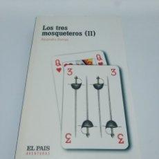 Libros de segunda mano: LOS TRES MOSQUETEROS (II).- ALEJANDRO DUMAS. Lote 176026345